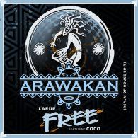Larue, Coco - Free [Arawakan]
