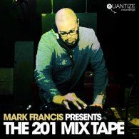 Mark Francis pres. The 201 Mixtape [Quantize Recordings]