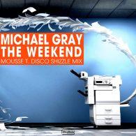 Michael Gray - The Weekend [Altra Moda Music]
