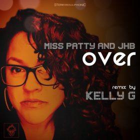 Miss Patty, JHB - Over [Merecumbe Recordings]
