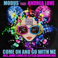 Modus, Andrea Love - Come On And Go With Me [Purple Music Inc.]