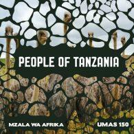 Mzala Wa Afrika - People Of Tanzania [Uno Mas Digital Recordings]