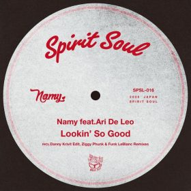 Namy, Ari De Leo - Lookin' So Good [Spirit Soul]