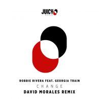 Robbie Rivera - Change-David Morales Mix [Juicy Music]
