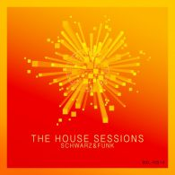 Schwarz & Funk - The House Sessions [Boxberglounge]