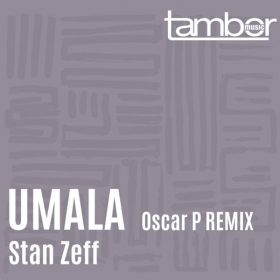 Stan Zeff - Umala [Tambor Music]