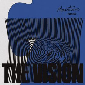 The Vision, Andreya Triana - Mountains (Remixes) [Defected]