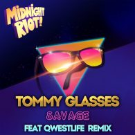 Tommy Glasses - Savage [Midnight Riot]