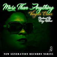 Vangela Crowe, Corey Holmes - More Than Anything [New Generation Records]