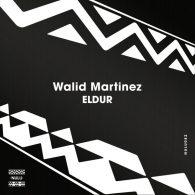 Walid Martinez - Eldur [Nulu]