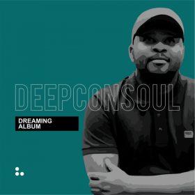 Deepconsoul - Dreaming [Deepconsoul Sounds]