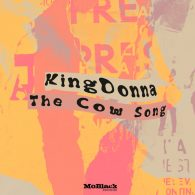 KingDonna - The Cow Song [MoBlack Records]
