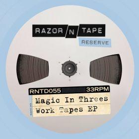 Magic In Threes - Work Tapes EP [Razor-N-Tape]