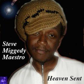 Steve Miggedy Maestro - Heaven Sent [Miggedy Entertainment]