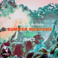 Various Artists - SUMMER WEAPONS 2020, Vol.2 [Union Records]