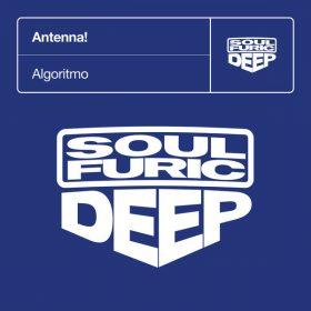Antenna! - Algoritmo [Soulfuric Deep]