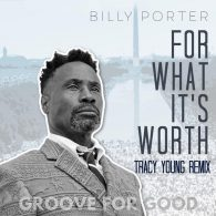 Billy Porter - For What It's Worth (Tracy Young Remix) [MRI]