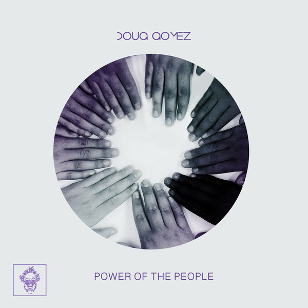 Doug Gomez - Power Of The People [Merecumbe Recordings]
