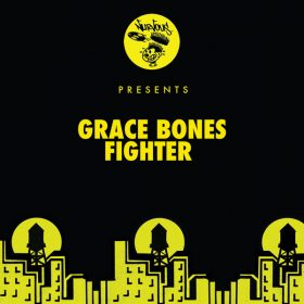 Grace Bones - Fighter [Nurvous Records]
