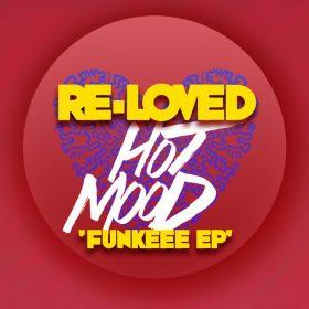 Hotmood - Funkeee EP [Re-Loved]