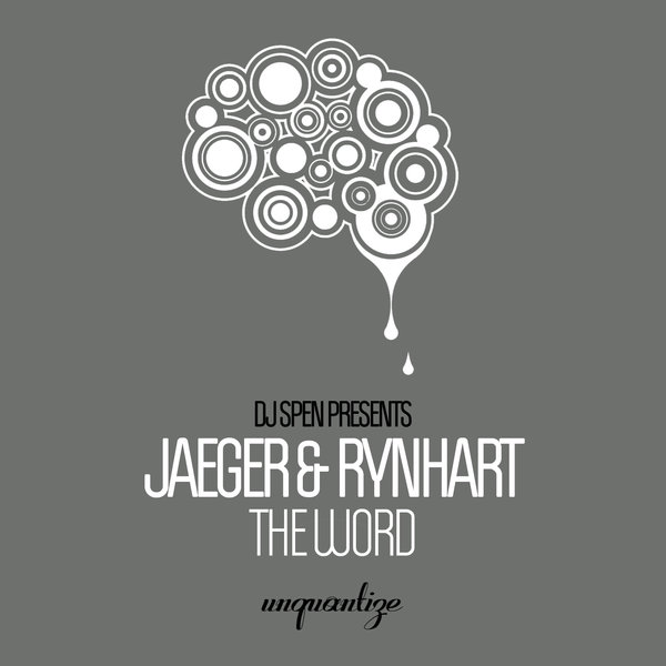 Jaeger & Rynhart - The Word [unquantize]