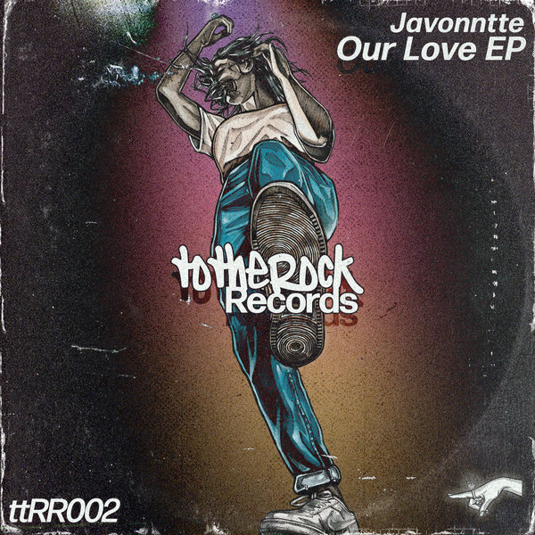 Javonntte - Our Love EP [totheRockRecords]