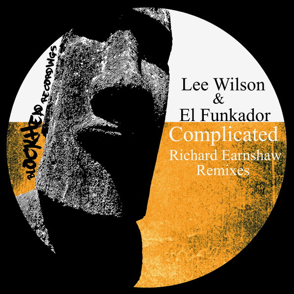 Lee Wilson, El Funkador - Complicated (Richard Earnshaw Remixes) [Blockhead Recordings]