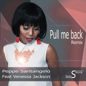 Peppe Santangelo feat. Venessa Jackson - Pull Me Back (Remix) [Studio S]