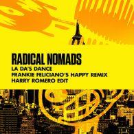 Radical Nomads - La Da's Dance - Frankie Feliciano's Happy Remix - Harry Romero Edit [Nervous]