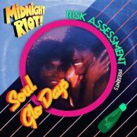 Risk Assessment - Soul Glo Days [Midnight Riot]