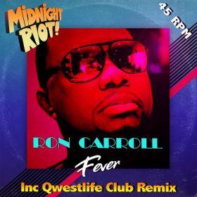 Ron Carroll - Fever [Midnight Riot]