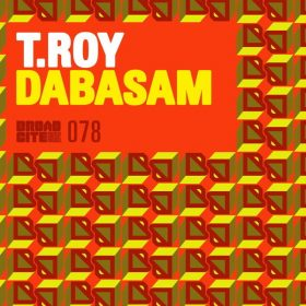T.Roy - Dabasam [Broadcite Productions]