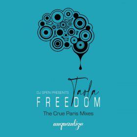 Taola - Freedom (The Crue Paris Mixes) [unquantize]