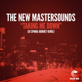 The New Mastersounds - Taking Me Down (DJ Spinna Journey Remix) [Color Red]