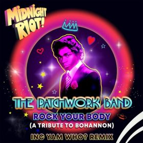 The Patchwork Band - Rock Your Body [Midnight Riot]