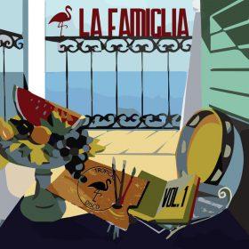 Various Artists - La Famiglia [Tropical Disco Records]