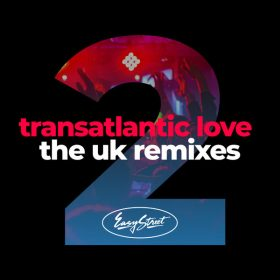 Various - Transatlantic Love 2 - The UK Remixes [Easy Street]