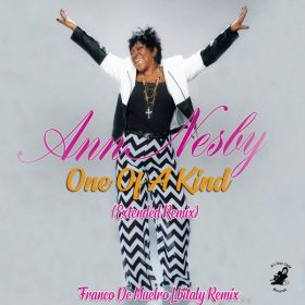 Ann Nesby - One Of A Kind (Franco De Mulero Ibitaly Extended Remix) [Its Time Child Records]