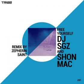DJ SGZ, Shon Mac - Free Yourself [Tribe Records]