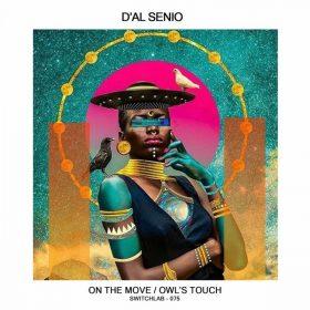 D'al Senio feat. ML Dubois Koné - Owl's Touch [Switchlab]