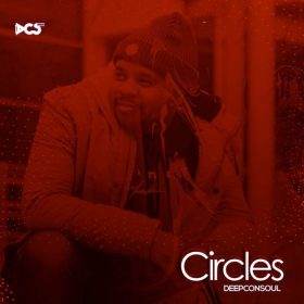 Deepconsoul - Circles [Deepconsoul Sounds]