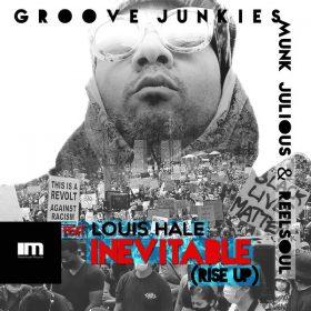 Groove Junkies, Reelsoul, Munk Julious, Louis Hale - Inevitable (Rise Up) [MoreHouse]