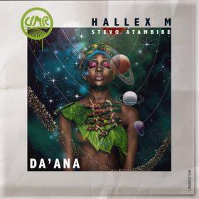 Hallex M, Stevo Atambire - Da'Ana [United Music Records]