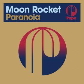 Moon Rocket - Paranoia [Papa Records]