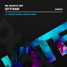 Mr. Moon, Mey - Let It Rain (Remixes) [Duffnote]