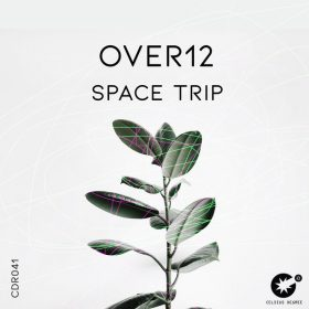 Over12 - Space Trip [Celsius Degree Records]