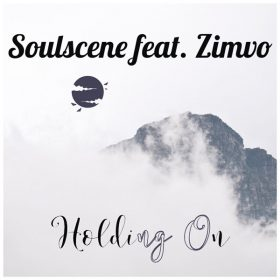 Soulscene Feat. Zimvo - Holding On [Vivacious Soulful Sounds Records]