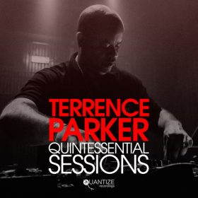 Various - Quintessential Sessions - Compiled & Mixed By Terrence Parker [Quantize Recordings]
