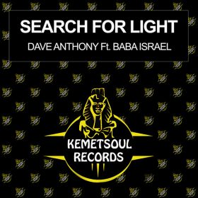 Dave Anthony, Baba Israel - Search For Light [Kemet Soul Records]