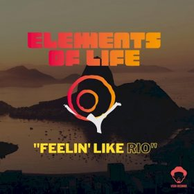 Elements Of Life - Feelin' Like Rio [Vega Records]